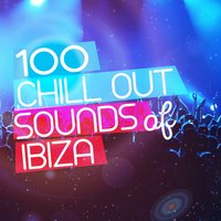 100 Chill out Sounds of Ibiza — сборник