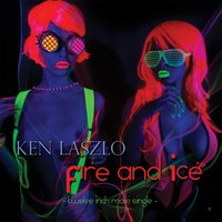 Fire and Ice — Ken Laszlo