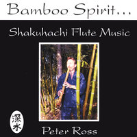 Bamboo Spirit — Peter Ross
