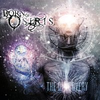 The Discovery — Born Of Osiris