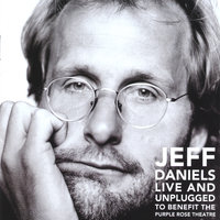 Live and Unplugged To Benefit The Purple Rose Theatre — Jeff Daniels