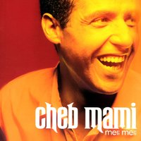 CHEB MAMI FEAT COULEURS NOS TÉLÉCHARGER K-MARO
