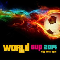 World Cup 2014 the Best Hits — сборник