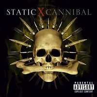 Cannibal — Static-X