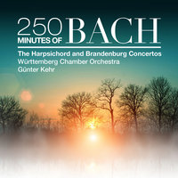 250 Minutes of Bach: The Harpsichord and Brandenburg Concertos — Württemberg Chamber Orchestra Heilbronn