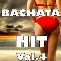Bachata Hit, Vol. 4 — сборник