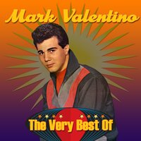 The Very Best Of — Mark Valentino