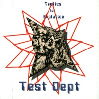 Tactics For Evolution — Test Dept