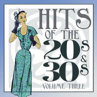 Hits Of The 20s and 30s Vol 3 — сборник