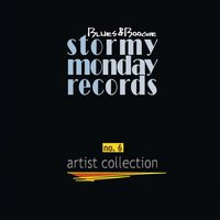 Artist Collection - Blues & Boogie, Vol. 6 — Artists of StoMo