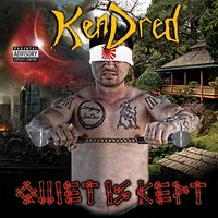 Quiet Is Kept — KenDred