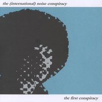 The First Conspiracy — The (International) Noise Conspiracy