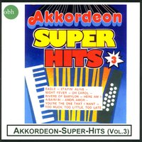 Akkordeon - Super - Hits (Vol. 3) — Tim Clark