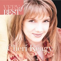 Very Best Of Cheri Keaggy — Cheri Keaggy