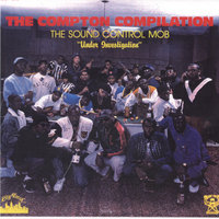 The Compton Compilation — The Sound Control Mob