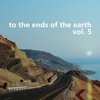 To the Ends of the Earth Vol. 5 — сборник