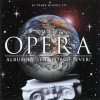 The Best Opera Album in the World ...Ever! — сборник