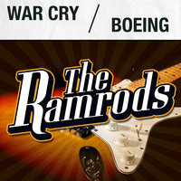 War Cry / Boeing — The Ramrods