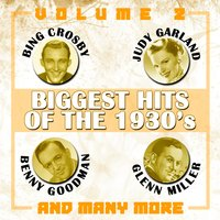 Biggest Hits of the 1930's, Vol. 2 — сборник