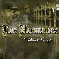 Traditions and Concepts — Los Hermanos