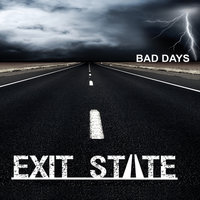 Bad Days Single — Exit State