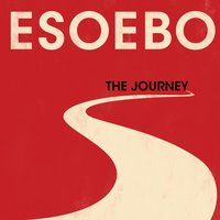 The Journey — ESOEBO