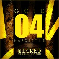 Wicked Hardstyle Gold 04 — сборник