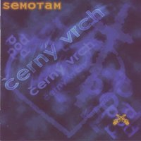 Semotam / Here and there — Pod Cerny vrch