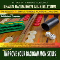 Improve Your Backgammon Skills — Binaural Beat Brainwave Subliminal Systems