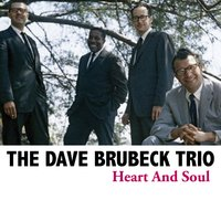 Heart and Soul — The Dave Brubeck Trio