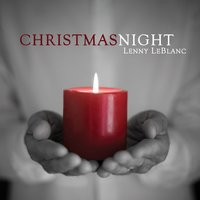 Christmas Night — Lenny LeBlanc