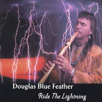 Ride The Lightning — Douglas Blue Feather