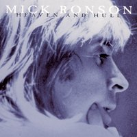Heaven And Hull — Mick Ronson