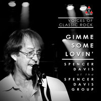 "Live By The Waterside ""Gimme Some Loving'"" Ft. Spencer Daviss of The Spencer Daviss Group — The Voices of Classic Rock, Spencer Davis"