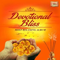 Devotional Bliss - Most Relaxing Album — сборник