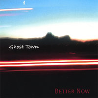 Better Now — Ghost Town