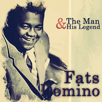 The Man and His Legend — Fats Domino