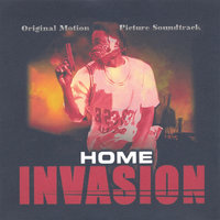 Home Invasion - Original Motion Picture Soundtrack — сборник