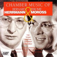 Chamber Music of Herrmann & Moross — Jeffrey Lerner
