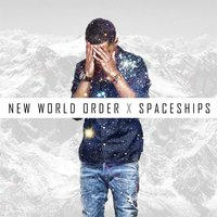 New World Order X Spaceships — Aaquil