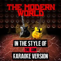 The Modern World (In the Style of the Jam) - Single — Ameritz Audio Karaoke