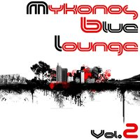 Mykonos Blue Lounge Vol.2 — сборник
