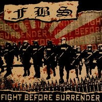 Fight Before Surrender — FBS