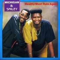 Reality Must Rule Again — Michigan & Smiley
