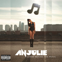 Stand Behind The Music — Anjulie