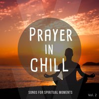 Prayer in Chill, Vol. 2 — сборник