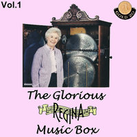The Glorious Regina Music Box , Vol.1 — Waltzes and Vaudville Songs