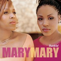 Thankful — Mary Mary