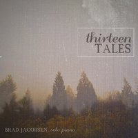 Thirteen Tales — Brad Jacobsen