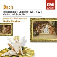 Bach: Brandenburg Concerto Nos 5 & 6, etc — Sir Neville Marriner, Academy of St. Martin in the Fields, Sir Neville Marriner/Academy of St Martin-in-the-Fields, Иоганн Себастьян Бах